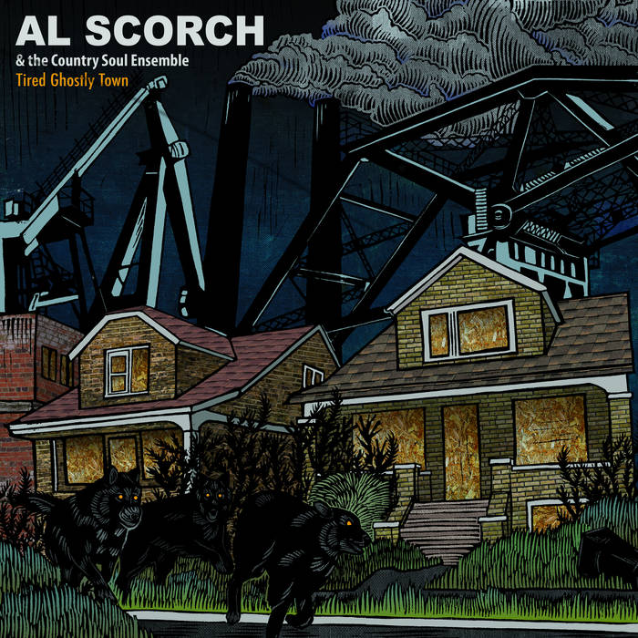 Al Scorch Country Soul Ensemble Tired Ghostly Town Cover